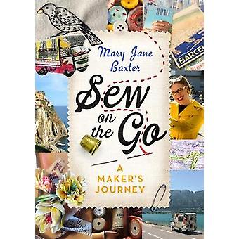 Sew on the Go A Maker's Journey