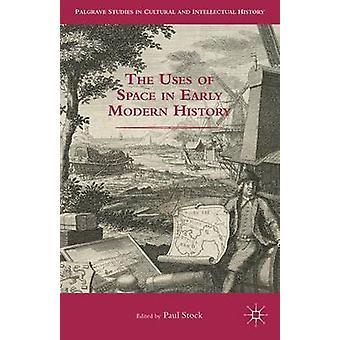 Die Nutzung des Raumes in der Geschichte der frühen Neuzeit durch Lager & Paul