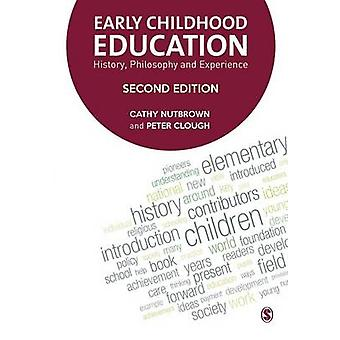 Early Childhood Education History Philosophy and Experience by Nutbrown & Cathy
