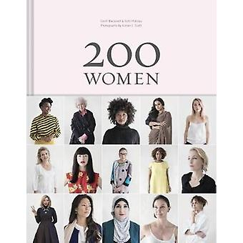 200 Women Who Will Change The Way You See The World by Ruth Hobday