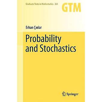 Probability and Stochastics by E Cinlar