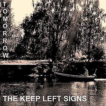 Keep Left Signs - Tomorrow [Vinyl] USA import