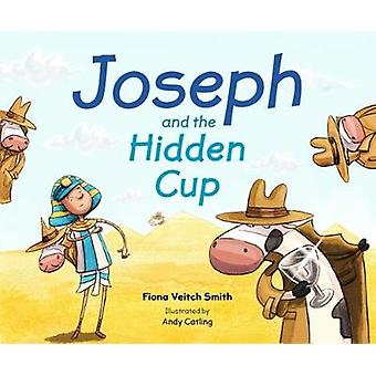 Joseph And The Hidden Cup by Fiona Veitch Smith - 9780281074747 Book