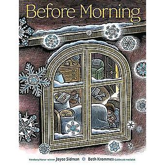 Avant réserve matin par Joyce Sidman - Beth Krommes - 9780547979175