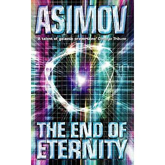 The End of Eternity by Isaac Asimov - 9780586024409 Book