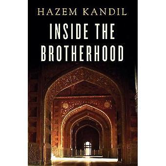 All'interno la fratellanza di Hazem Kandil - 9780745682921 libro