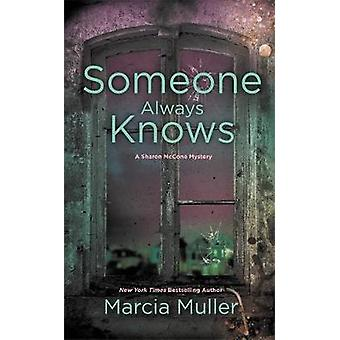 Someone Always Knows by Marcia Muller - 9781455527960 Book