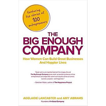 The Big Enough Company by Adelaide Lancaster - 9781591845607 Book