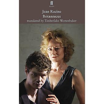 Britannicus by Timberlake Wertenbaker - 9780571283972 Book