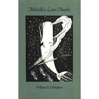Melville's senare romaner av William B. Dillingham - 9780820307992 bok