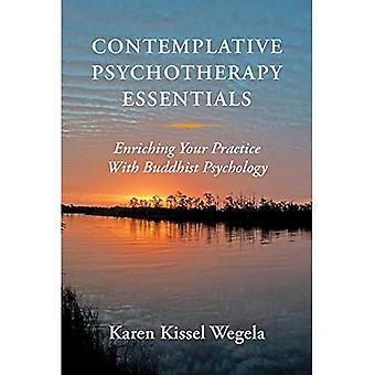 Kontemplativ psykoterapi Essentials: Berige din praksis med buddhistisk psykologi