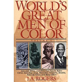 The World's Great Men of Color: 1 (World's Great Men of Color)