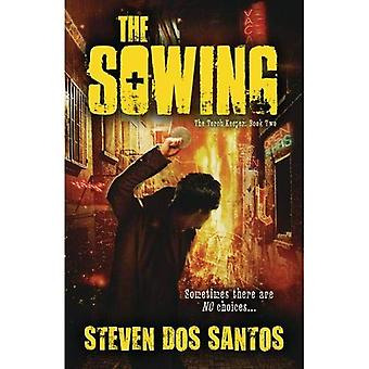 The Sowing: The Torch Keeper, Book 2