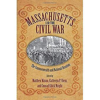 Massachusetts et la guerre civile: le Commonwealth et la désunion nationale