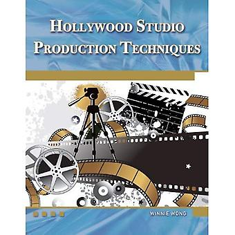 Hollywood Studio Production Techniques