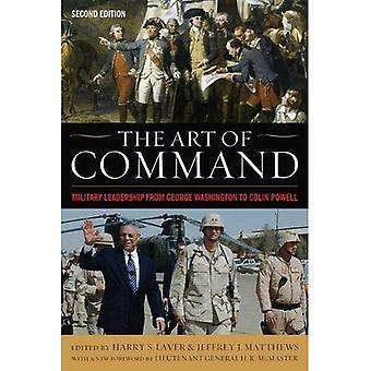 L'arte del comando: Leadership militare da George Washington a Colin Powell (serie americana Warriors)