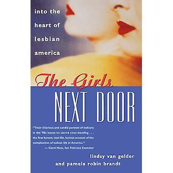 The Girls Next Door by Van Gelder & Lindsy