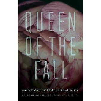 Queen of Fall A Memoir af piger og gudinder af Livingston & Sonja