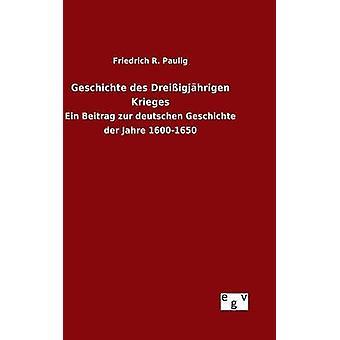 Paulig ・ フリードリヒ ・ r. によって史デ Dreiigjhrigen 方向