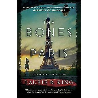 The Bones of Paris by Laurie R King - 9780345531780 Book