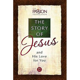 Tpt the Story of Jesus and His Love for You by Brian Simmons - 978142