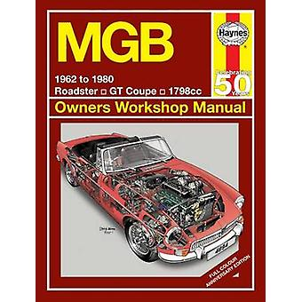 Mgb 1962 to 1980 (Haynes Owners Workshop Manual) Book