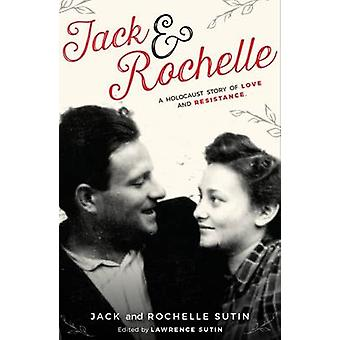 Jack and Rochelle by Jack Sutin - Rochelle Sutin - Lawrence Sutin - 9
