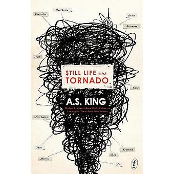 Still Life With Tornado by A. S. King - 9781925498646 Book