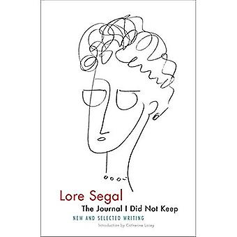 Journalen jag inte hålla: nya och utvalda skriva
