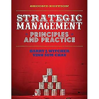 Strategic Management: Principles & Practice