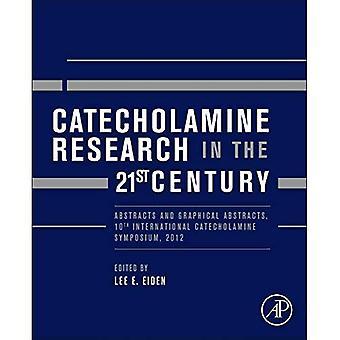 Recherche de catécholamines dans le XXIe siècle: résumés et Abstracts graphiques, 10th International catécholamines...