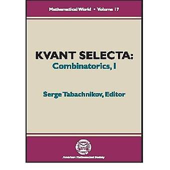 Kvant Selecta - Volume 1 - Combinatorics - 9780821821718 Book