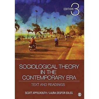 Sociological Theory in the Contemporary Era by Scott Appelrouth & Laura D Edles