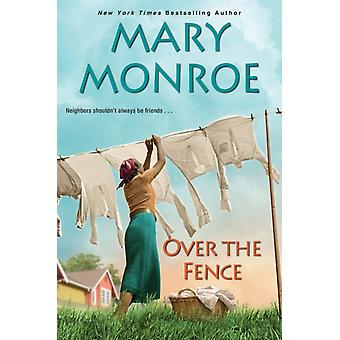 Over The Fence par Mary Monroe
