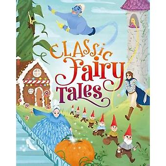 Classic Fairy Tales by Maxine Barry - 9781784289249 Book