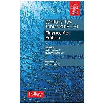 Whillanss Tax Tables 201920 Finance Act edition by Claire Hayes & Shilpa Veerappa