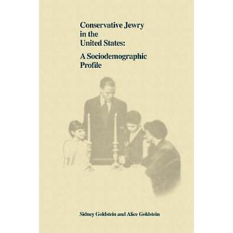 Conservative Jewry in the United States A Socialdemographic Profile by Goldstein & Sidney