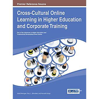 CrossCultural Online Learning in Higher Education and Corporate Training by Keengwe
