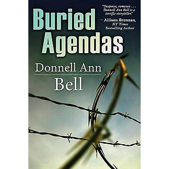Buried Agendas by Bell & Donnell Ann