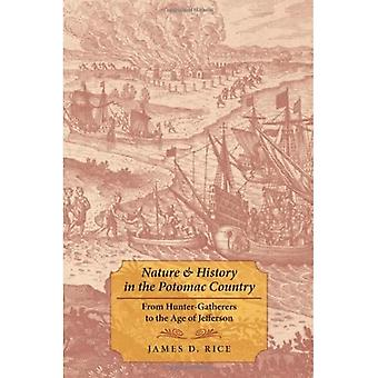Nature and History in the Potomac Country: From Hunter-gatherers to the Age of Jefferson
