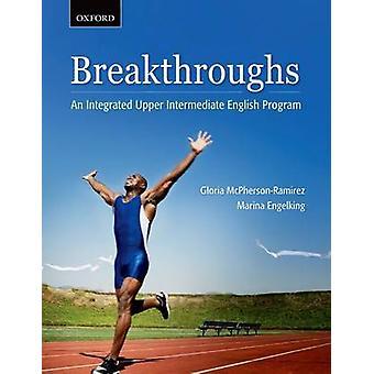 Breakthroughs An Integrated Upper Intermediate English Program by McPhersonRamirez & Gloria