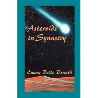Asteroids in Synastry door Donath & Emma B.