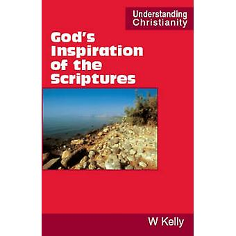 Gods Inspiration of the Scriptures by Kelly & William