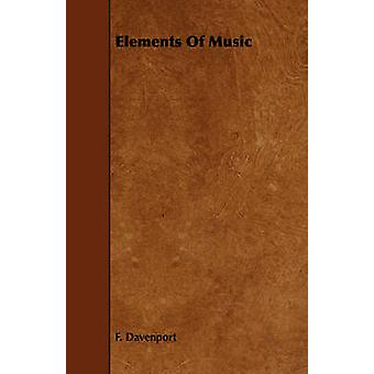 Elements Of Music by Davenport & F.