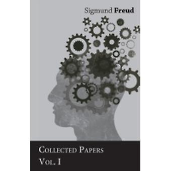 Sigmund Freud  Collected Papers  Vol. I by Freud & Sigmund