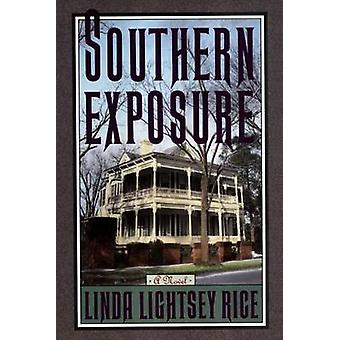 Southern Exposure A Novel by Lightsey Rice & Linda