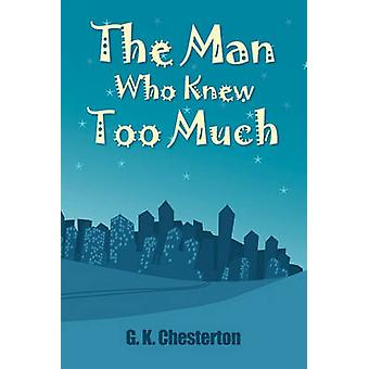 The Man Who Knew Too Much von Chesterton & G.K.