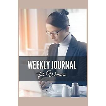 Weekly Journal for Women by Gantz & Jennifer