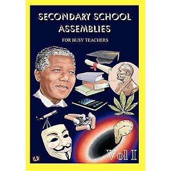 Secondary School Assemblies for Busy Teachers by Williams & Mark