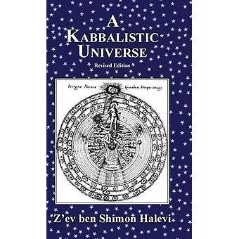 A Kabbalistic Universe by Halevi & Zev ben Shimon